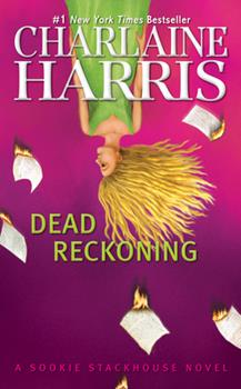 Dead Reckoning - Book #11 of the Sookie Stackhouse
