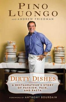 Dirty Dishes: A Restaurateur's Story of Passion, Pain and Pasta 1596914424 Book Cover