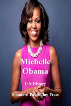 Paperback Life History: Michelle Obama Book