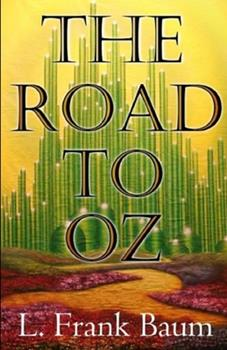 Paperback The Road to Oz Annotated Book