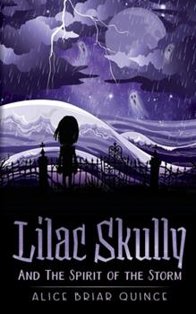 Paperback Lilac Skully and the Spirit of the Storm Book