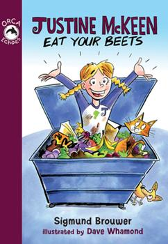 Justine McKeen, Eat Your Beets - Book  of the Orca Echoes