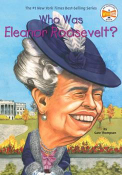 Who Was Eleanor Roosevelt? - Book  of the Who Was/Is...?