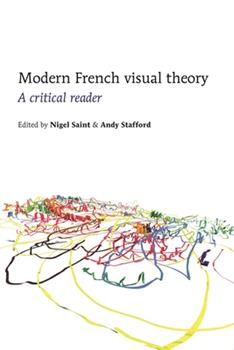 Paperback Modern French Visual Theory: A Critical Reader Book