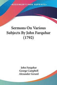 Paperback Sermons on Various Subjects by John Farquhar Book