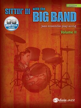 Paperback Sittin' in with the Big Band, Vol 2: Drums, Book & Online Audio [With CD (Audio)] Book