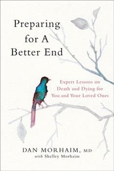 Hardcover Preparing for a Better End : Expert Lessons on Death and Dying Book