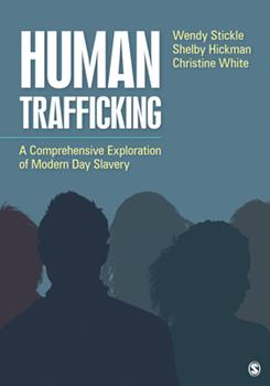 Paperback Human Trafficking : A Comprehensive Exploration of Modern Day Slavery Book
