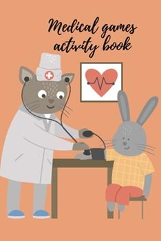 Paperback Medical games activity book