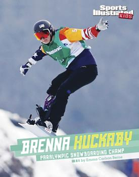 Hardcover Brenna Huckaby: Paralympic Snowboarding Champ Book