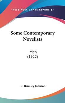 Hardcover Some Contemporary Novelists : Men (1922) Book