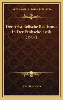 Hardcover Der Aristotelische Realismus in der Fruhscholastik Book