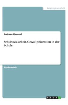 Paperback Schulsozialarbeit. Gewaltpr?vention in der Schule [German] Book