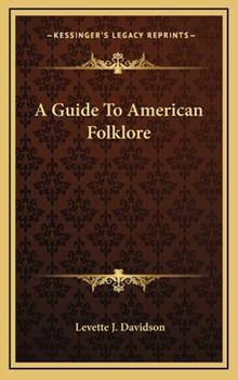 Hardcover A Guide to American Folklore Book