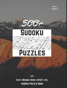 Paperback 500+ sudoku puzzles: easy, medium, hard, expert, evil sudoku puzzle book