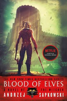 Krv vilenjaka - Saga o vescu 3 - Book  of the Witcher Publication Order