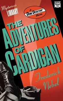 The Adventures of Cardigan 0892969504 Book Cover