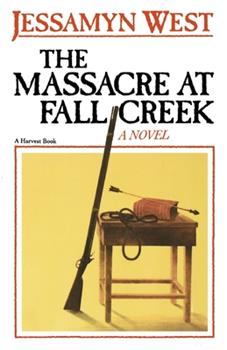 The Massacre at Fall Creek 0151578206 Book Cover