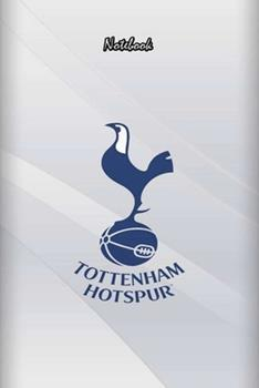 Paperback Tottenham 2 : Notebook Football Gifts for Men and Boys TOTTENHAM FANS: Lined Notebook / Journal Gift, 120 Pages, 6x9, Soft Cover, Matte Finish Book