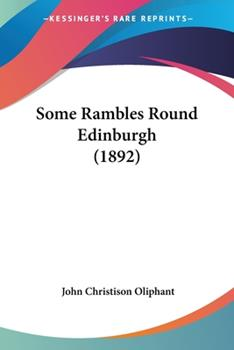 Paperback Some Rambles Round Edinburgh Book