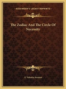 Hardcover The Zodiac and the Circle of Necessity Book