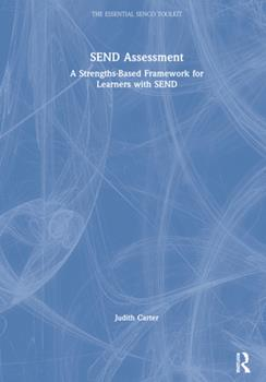 Hardcover Send Assessment: A Strengths-Based Framework for Learners with Send Book