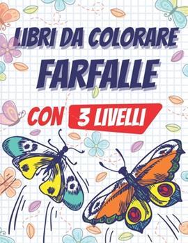 Paperback Libri da colorare farfalle: libri da colorare per bambini, 70 bellissime farfalle da colorare [Italian] Book
