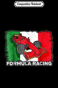 Paperback Composition Notebook : Formula Racing Car Italian Flag Journal/Notebook Blank Lined Ruled 6x9 100 Pages Book