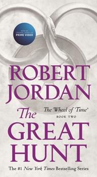 The Great Hunt - Book #2 of the Wheel of Time