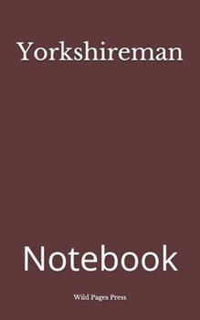 Paperback Yorkshireman: Notebook Book