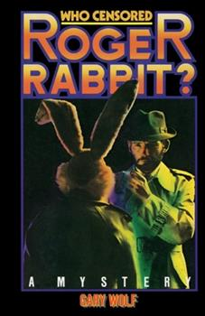 Who Censored Roger Rabbit? 0345303253 Book Cover