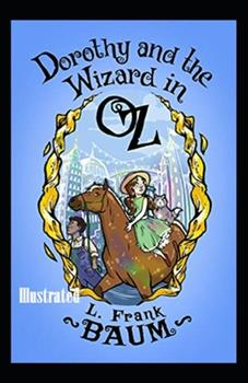 Paperback Dorothy and the Wizard in Oz Illustrated Book