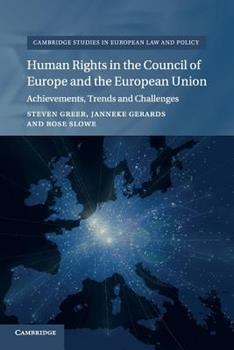 Paperback Human Rights in the Council of Europe and the European Union Book
