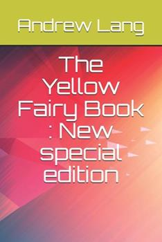Paperback The Yellow Fairy Book: New special edition Book