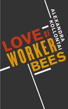 Paperback Love of Worker Bees Book