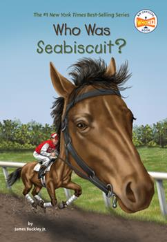 Who Was Seabiscuit? - Book  of the Who Was/Is...?