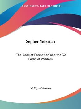 Paperback Sepher Yetzirah : The Book of Formation A Book