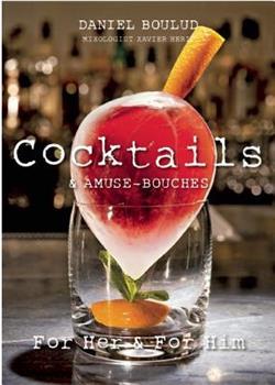 Daniel Boulud Cocktails & Amuse-Bouches 1614280029 Book Cover
