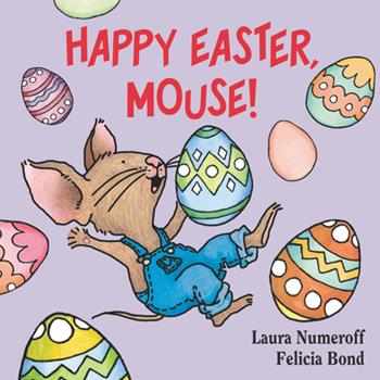 Happy Easter Mouse - Book  of the If You Give...