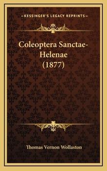 Hardcover Coleoptera Sanctae-Helenae (1877) Book