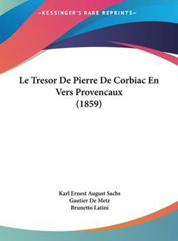 Hardcover Le Tresor de Pierre de Corbiac en Vers Provencaux Book
