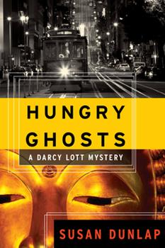 Hungry Ghosts: A Darcy Lott Mystery 1582434999 Book Cover