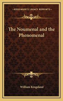 Hardcover The Noumenal and the Phenomenal Book