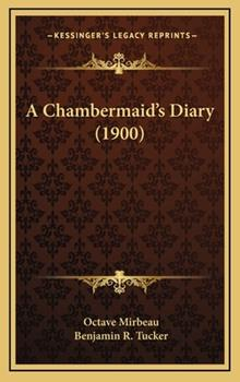 Hardcover A Chambermaid's Diary (1900) Book
