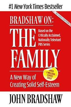 Bradshaw On: The Family 1558744274 Book Cover