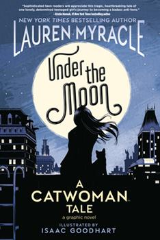 Paperback Under the Moon: a Catwoman Tale Book