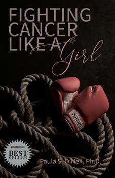 Paperback Fighting Cancer Like A Girl Book
