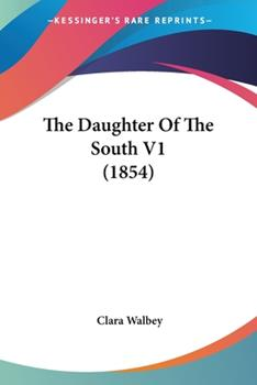 Paperback The Daughter of the South V1 Book