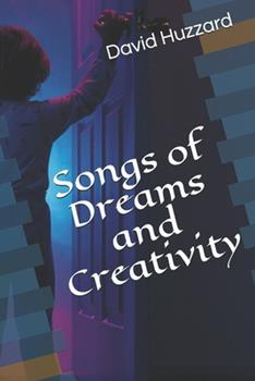 Paperback Songs of Dreams and Creativity Book