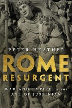 Paperback Rome Resurgent: War and Empire in the Age of Justinian Book